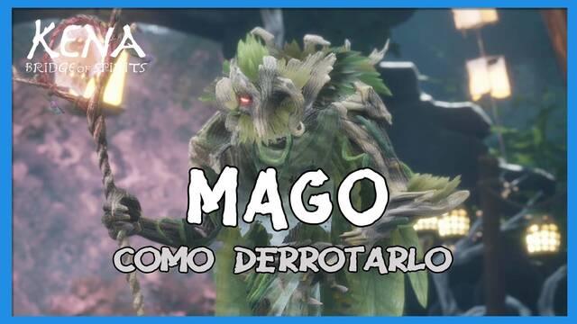 Mago y cómo derrotarlo en Kena: Bridge of spirits