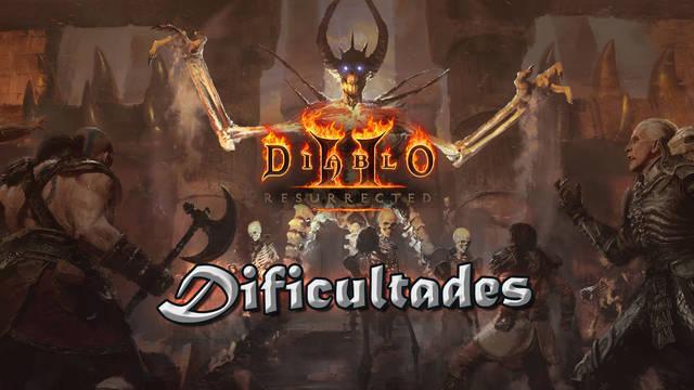 Diablo 2 Resurrected: Todos los niveles de dificultad y sus diferencias