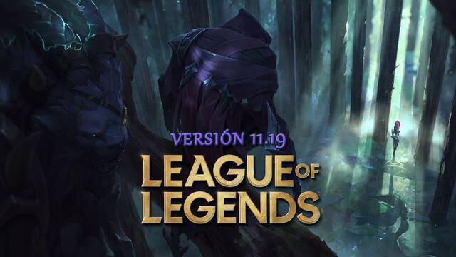 League of Legends v11.19: Notas del parche y novedades