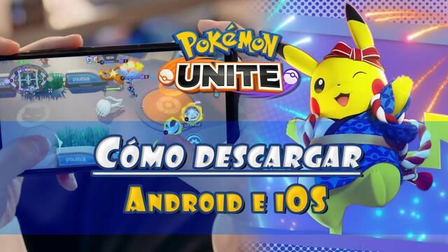 Pokémon Unite: ¿Cómo descargar gratis en móviles iOS y Android?
