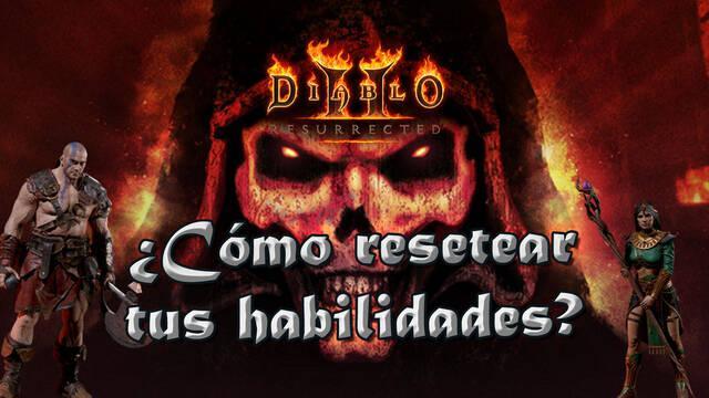 Diablo 2 Resurrected: Cómo reiniciar las stats y habilidades de personaje