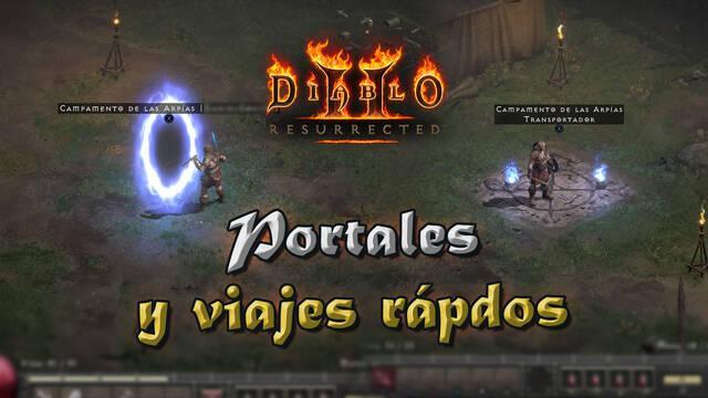 Diablo 2 Resurrected: Cómo desbloquear y crear portales de viaje rápido