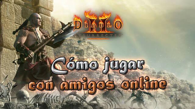 Diablo 2 Resurrected: ¿Cómo jugar con amigos en partidas online?