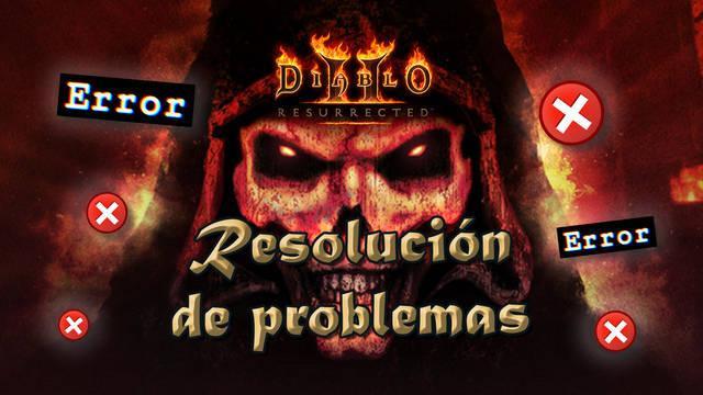 Solución de problemas en Diablo 2 Resurrected: no funciona, bloqueos y más...