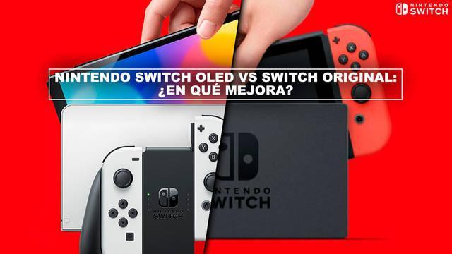 Nintendo Switch OLED vs Switch original: ¿en qué mejora? - Diferencias y comparativa