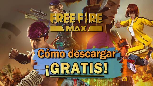 Free Fire MAX: Cómo descargarlo gratis en móviles Android e iOS