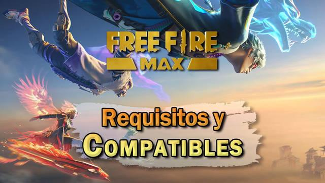 Free Fire MAX: Requisitos mínimos y móviles compatibles (Android e iOS)