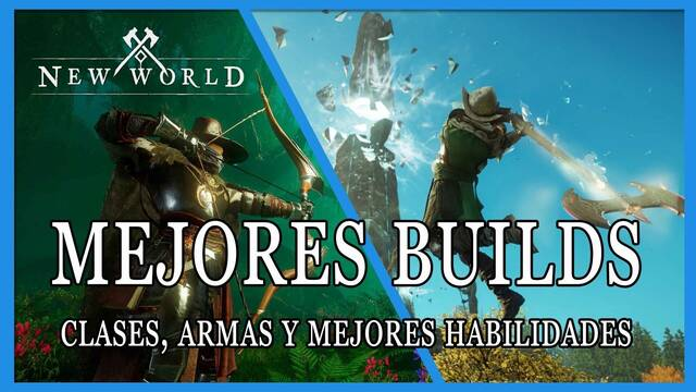 New World: mejores builds y clases disponibles