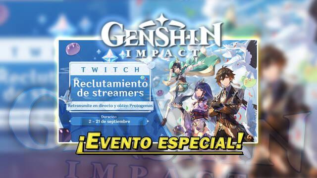 Genshin Impact: Evento reclutamiento de streamers de Twitch y Protogemas gratis