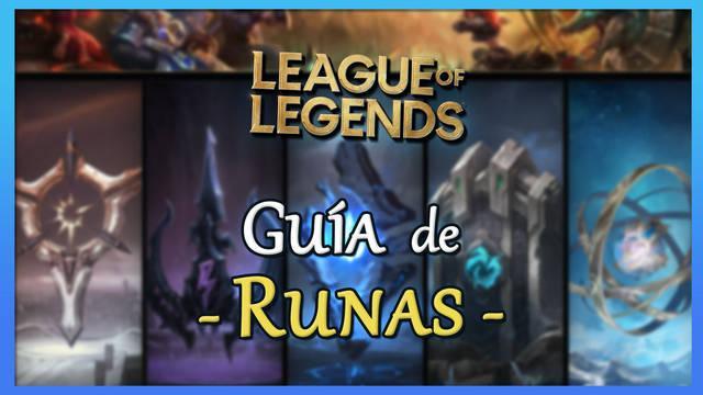 League of Legends: Guía de Runas, todas sus ramas, efectos y cuáles elegir