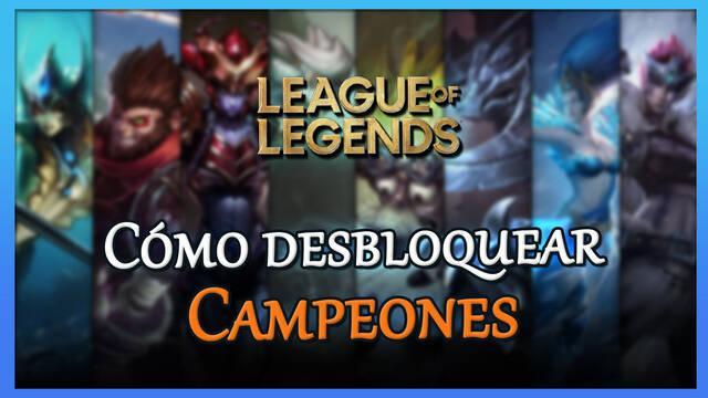 League of Legends: Conseguir campeones gratis y rápido - TODOS los métodos