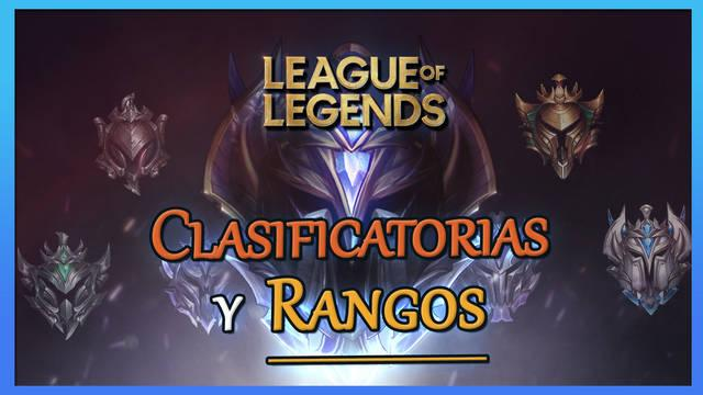 League of Legends: Cómo funcionan las Rankeds clasificatorias; rangos, divisiones y más