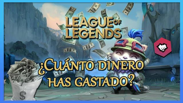 League of Legends: ¿Cómo saber cuánto dinero he gastado en LoL?
