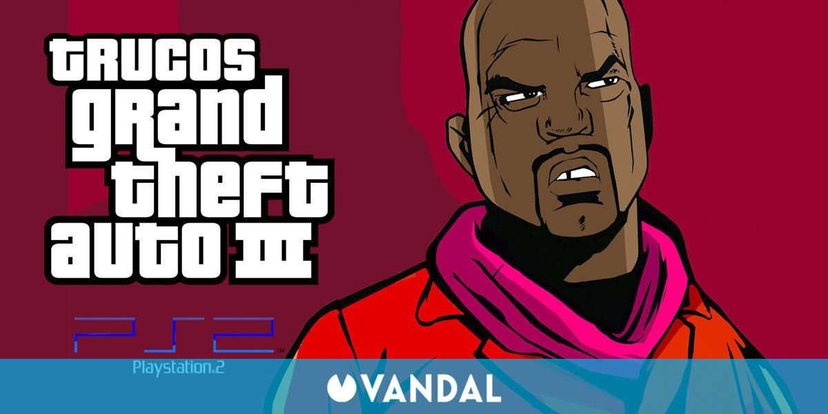 Trucos Grand Theft Auto 3 Ps2 Claves Guías
