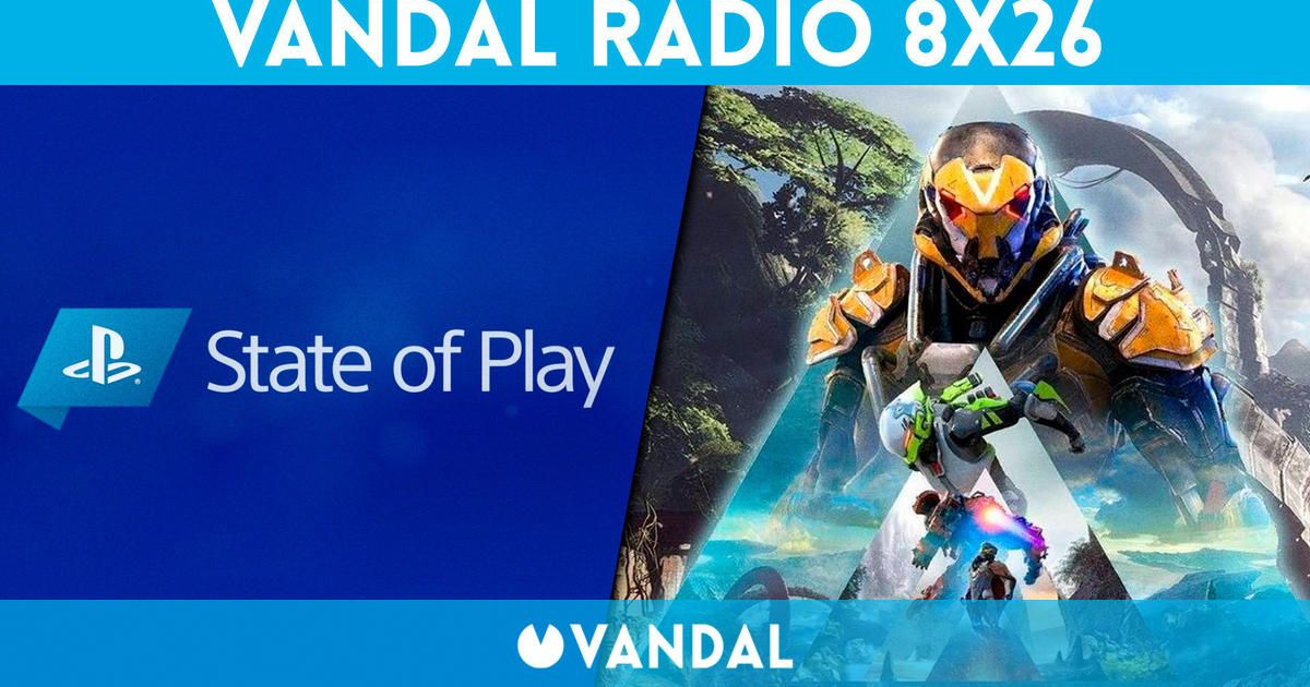 Vandal Radio 8x26 - State of Play, PSVR 2, Diablo 2 Resurrected, la muerte de Anthem