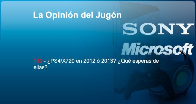 ¿PS4/X720 en 2012 ó 2013? ¿Qué esperas de ellas?