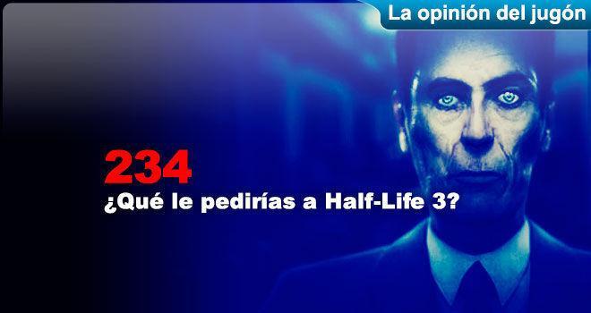 ¿Qué le pedirías a Half-Life 3?