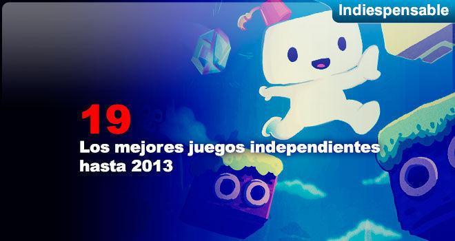 Los mejores juegos independientes hasta 2013