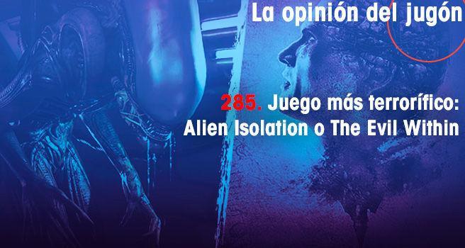 Juego más terrorífico: Alien Isolation o The Evil Within