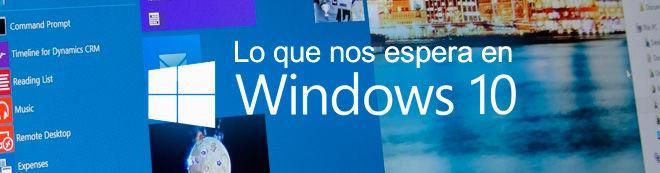 Lo que nos espera en Windows 10