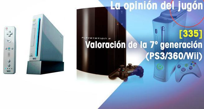 Valoración de la 7º generación (PS3/360/Wii)