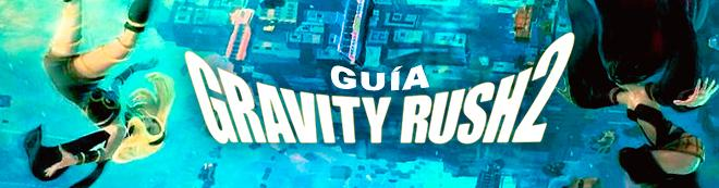 Guía Gravity Rush 2