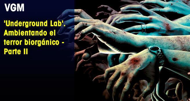 'Underground Lab'. Ambientando el terror biorgánico – Parte II