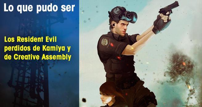 Los Resident Evil perdidos de Kamiya y de Creative Assembly