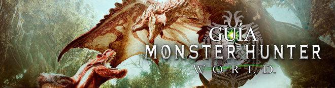 Guía Monster Hunter World, trucos y consejos