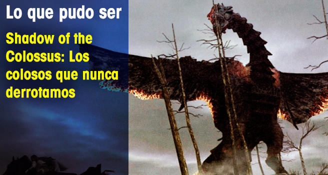 Shadow of the Colossus: Los colosos que nunca derrotamos
