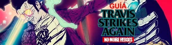 Guía Travis Strikes Again: No More Heroes, trucos y consejos