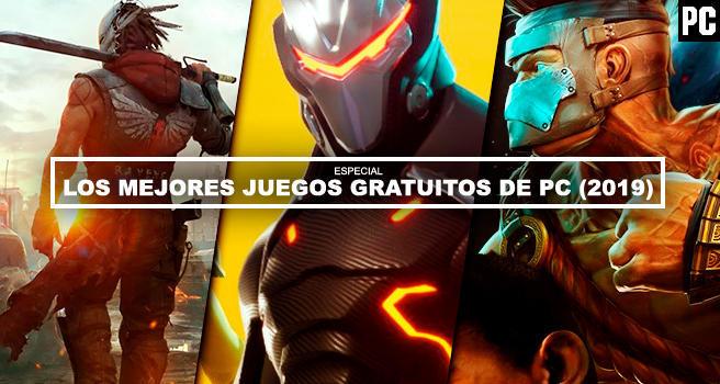 Los Mejores Juegos Gratis De Pc Para 2019 Imprescindibles