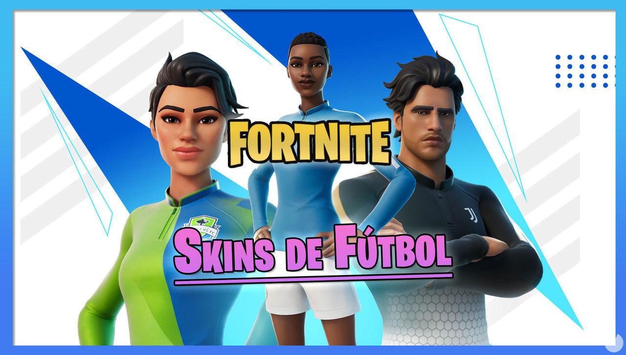 Fortnite: Skins de 23 equipos de fútbol y gesto de Pelé ya disponibles