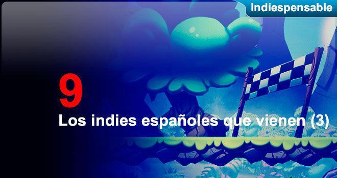 Los indies españoles que vienen (3)