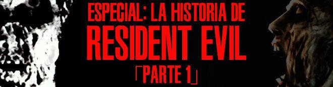 La historia de Resident Evil (parte 1)