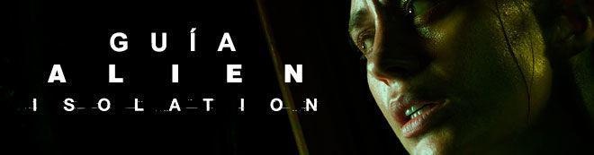 Guía de Alien Isolation