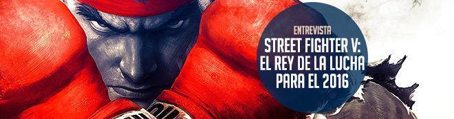 Street Fighter V, el rey de la lucha para el 2016