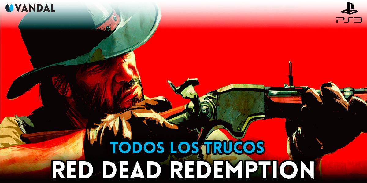 Trucos de Red Dead Redemption para PS3