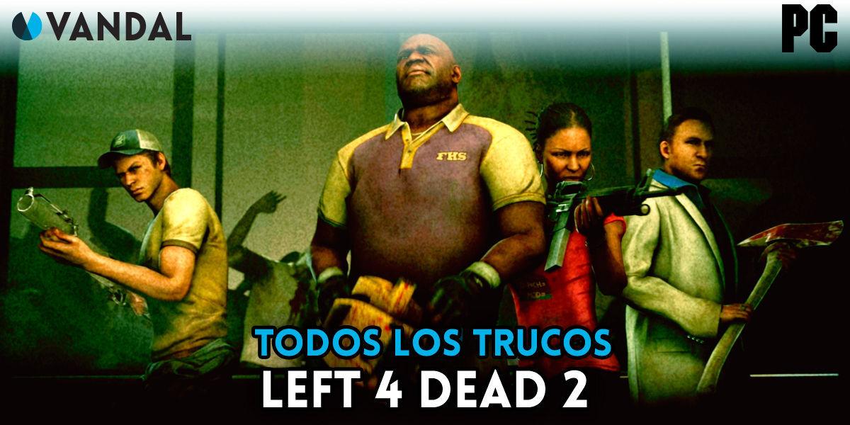 Trucos Left 4 Dead 2 - PC, TODAS las claves que existen (2019)