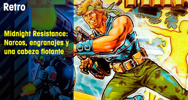 Midnight Resistance: Narcos, engranajes y una cabeza flotante