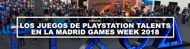 Los juegos de PlayStation Talents en la Madrid Games Week 2018