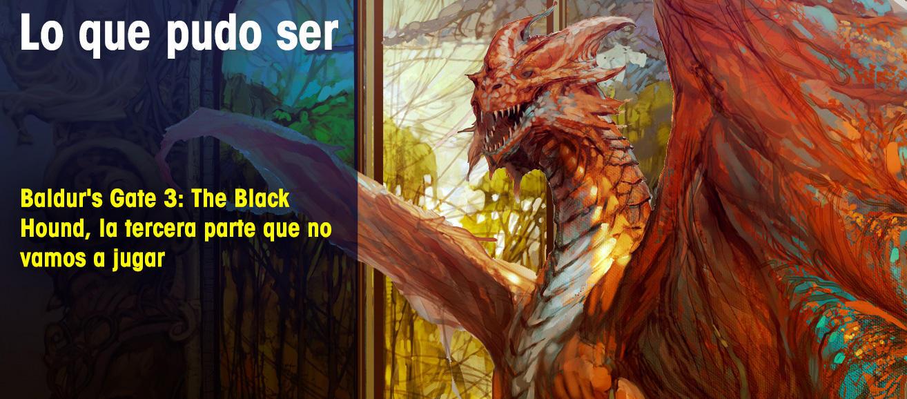 Baldur's Gate 3: The Black Hound, la tercera parte que no vamos a jugar
