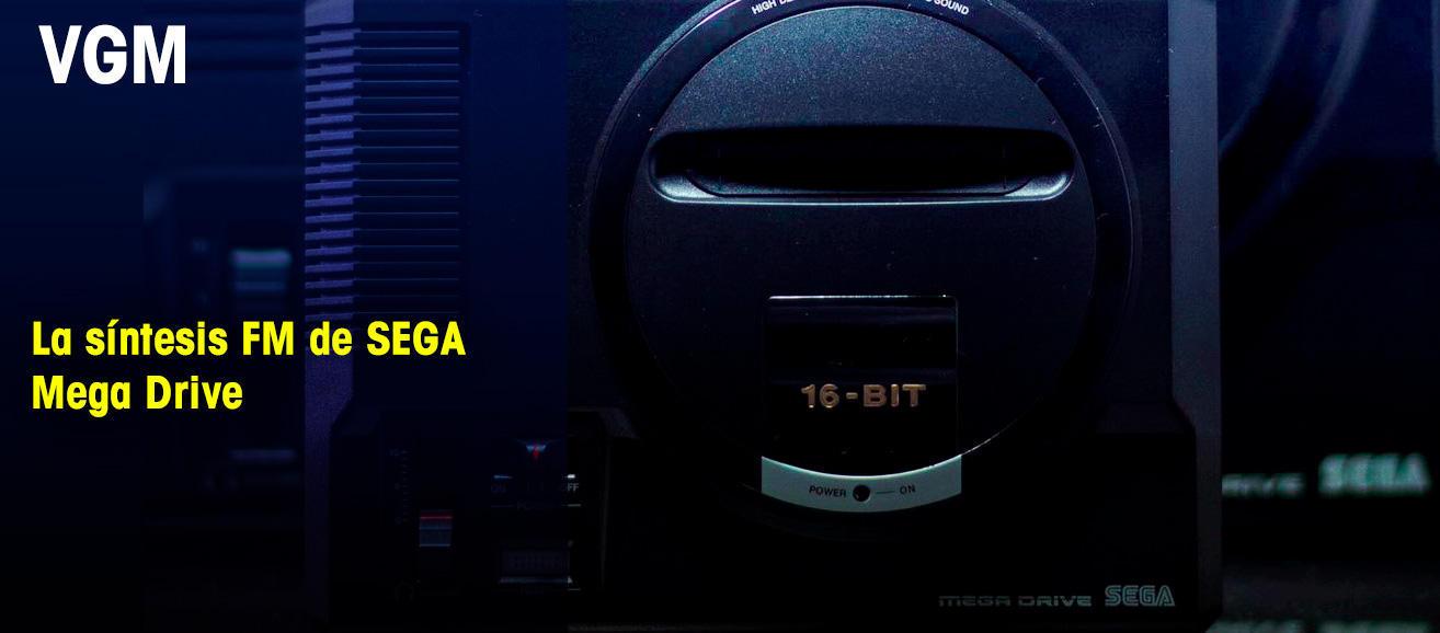 La síntesis FM de SEGA Mega Drive