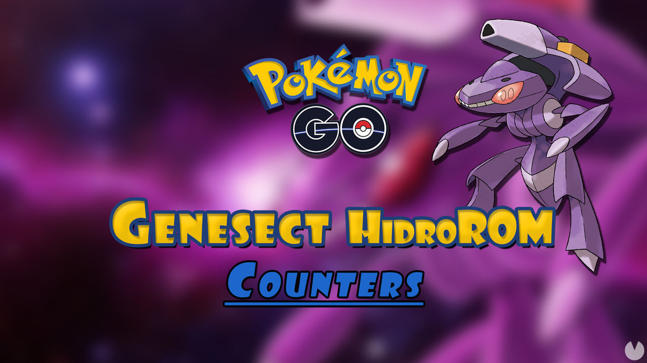 Pokémon GO: ¿Cómo vencer a Genesect HidroROM en incursiones? Mejores counters