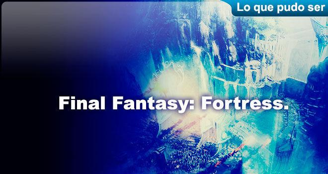 Final Fantasy Fortress