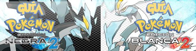 Guía de Pokémon Edición Negra y Blanca 2
