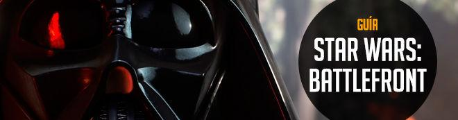 Guía de Star Wars Battlefront