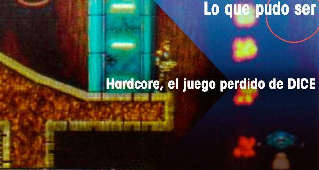 Hardcore, el juego perdido de DICE