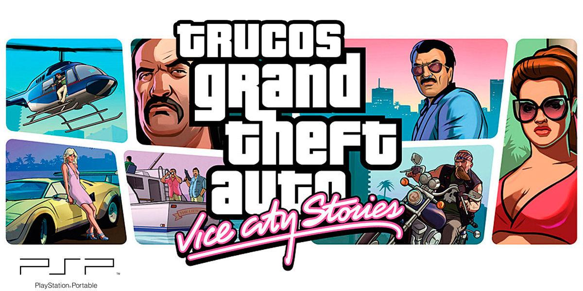 Trucos de Grand Theft Auto: Vice City Stories para PSP