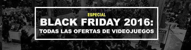 Black Friday 2016: Todas las ofertas de videojuegos